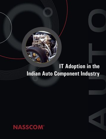IT Adoption in the Auto Component Industry - Indian Institute of ...