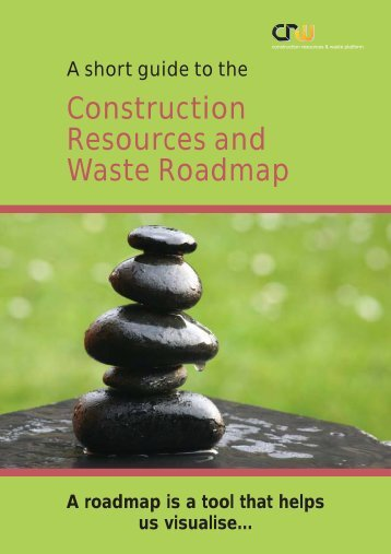 Construction Resources and Waste Roadmap - BRE