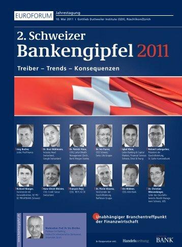 Treiber – Trends – Konsequenzen Bankengipfel2011 2. Schweizer