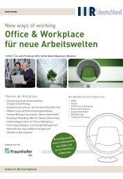 Office & Workplace für neue Arbeitswelten - IIR Deutschland GmbH