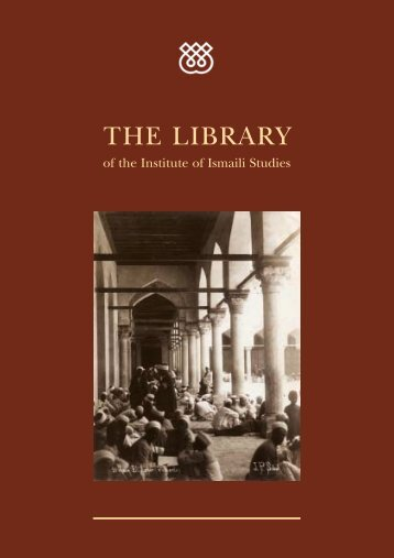 THE LIBRARY - The Institute of Ismaili Studies