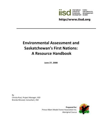 Environmental Assessment and Saskatchewan's First Nations: A ...