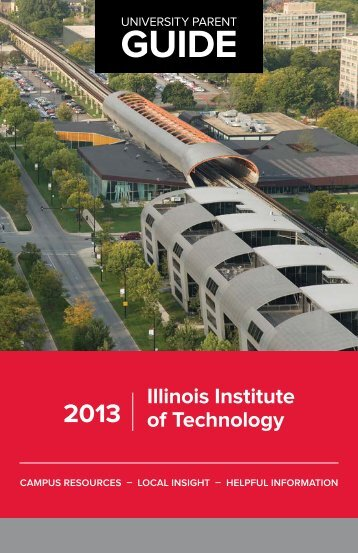 Illinois Institute of Technology 2013 Guide - University Parent