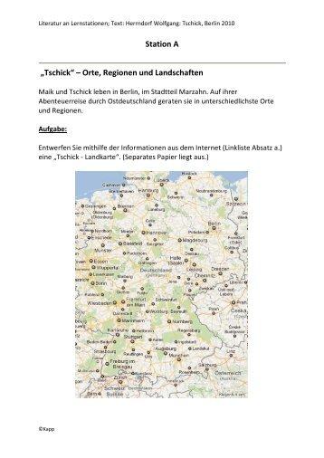 """Station A """"Tschick"""" – Orte, Regionen und Landschaften"""