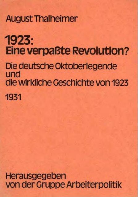 Eine verpaßte Revolution? - der Gruppe Arbeiterpolitik