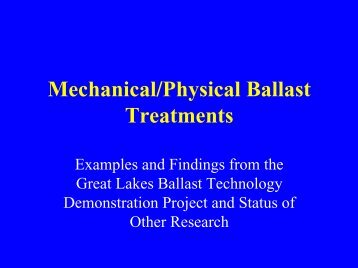Mechanical/Physical Ballast Treatments