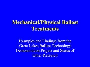 Mechanical/Physical Ballast Treatments