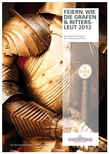 FEIERN, WIE DIE GRAFEN & RITTERS- LEUT 2012