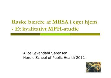 Alice L. Sørensen, Raske bærere af MRSA, stigmatisering
