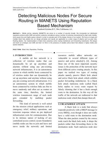 routing in manets A more challenging goal in manet is to provide energy efficient routes as it is  one of the major limiting factors in mobile nodes manets are typically powered .