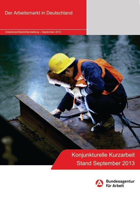 Konjunkturelle Kurzarbeit Stand September 2013 - Statistik der ...