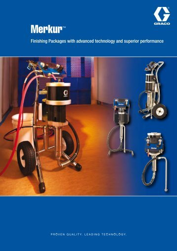 Brochure Merkur™ Finishing Packages with ... - Graco - Graco Inc.