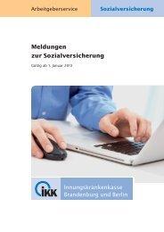 Meldungen zur Sozialversicherung - IKK Brandenburg und Berlin