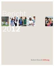Bericht 2012 (PDF) - Robert Bosch Stiftung