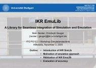 IKR EmuLib - Institut für Kommunikationsnetze und Rechnersysteme ...
