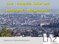 Linz - Industrie, Kultur und barrierefrei – Wie geht das? - IKT Forum