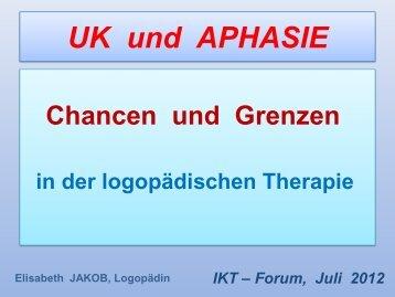 UK und APHASIE - IKT Forum