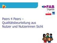 'Vortragsunterlagen zu 'Peers 4 Peers' - IKT Forum