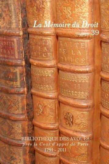 Catalogue n° 39 - Librairie La Memoire du Droit