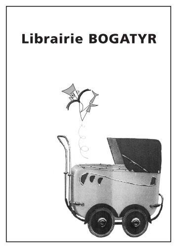 Premier catalogue - Librairie BOGATYR