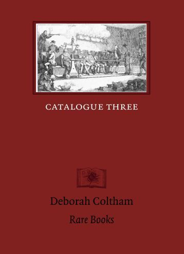 Catalogue Three 168 items - Deborah Coltham Rare Books