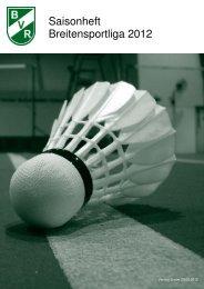 Saisonheft Bvr-Breitensportliga 2012 - Badminton Verband ...