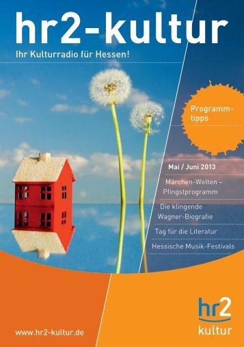 Broschüre Mai / Juni 2013 - Hessischer Rundfunk