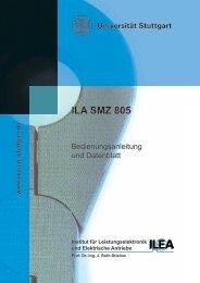 ILA SMZ 805 - Institut für Leistungselektronik und Elektrische Antriebe