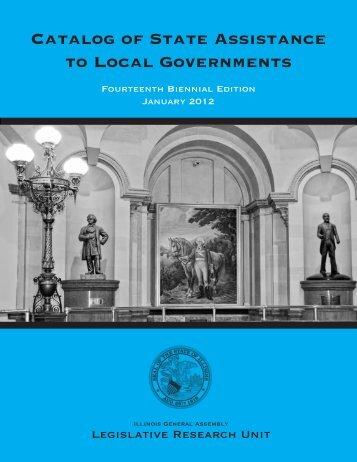 Catalog of State Assistance to Local Governments - Illinois General ...