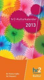 Der hr2-Kulturkalender 2013 - Hessischer Rundfunk