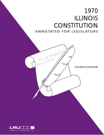 1970 ILLINOIS CONSTITUTION - Illinois General Assembly