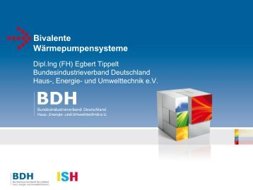 Bivalente Wärmepumpensysteme - ISH 2013 - BDH