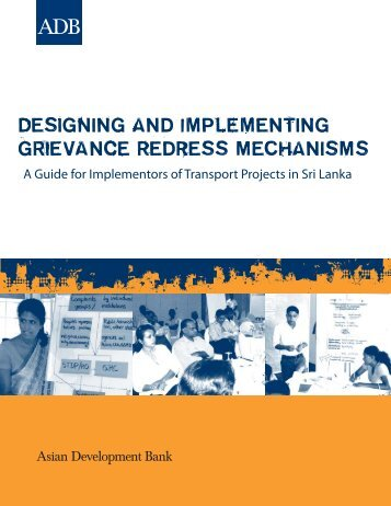 Designing and Implementing Grievance Redress Mechanisms: A ...