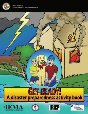 Get Ready! A disaster preparedness activity book - State of Illinois