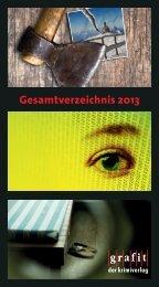 Gesamtverzeichnis 2013 - Grafit Verlag