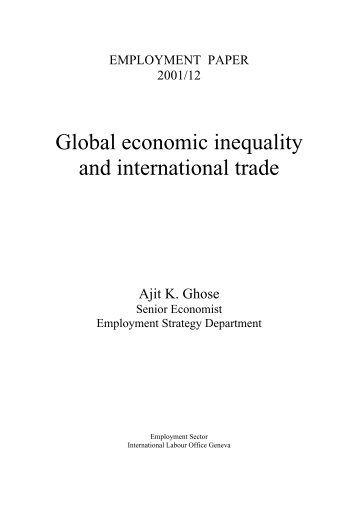 globalization economic inequality and international trade Globalization and income inequality disparities within developing countries is a matter of controversy in the economic literature the standard trade theory to this main building-block of the theory of international trade, openness will benefit a country's.