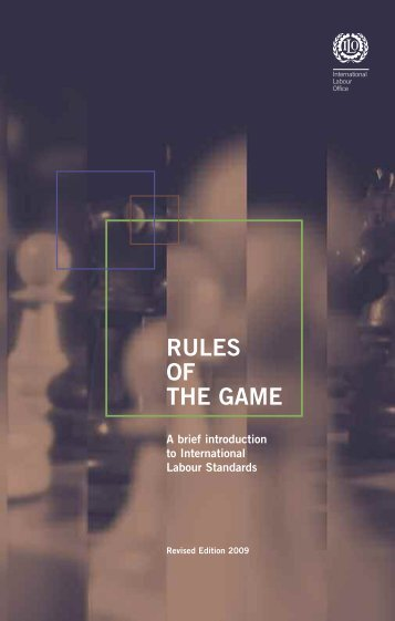 Rules of the Game: A brief introduction - International Labour ...