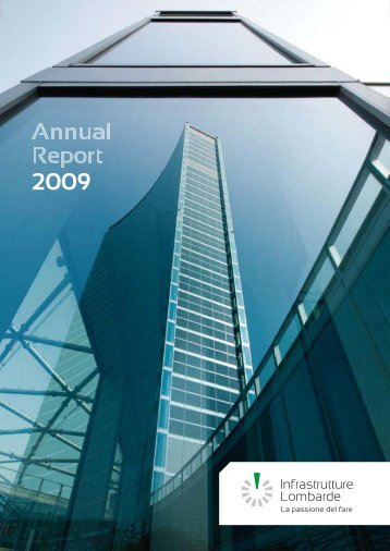 Annual Report 2009 - Infrastrutture Lombarde
