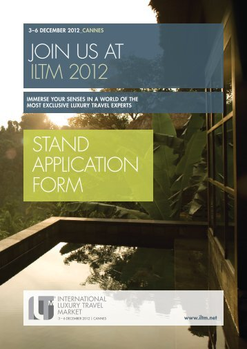 join us at iltm 2012 - International Luxury Travel Market