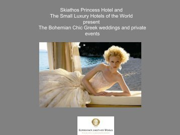 Skiathos Princess Hotel and the Small Luxury Hotels of the World ...