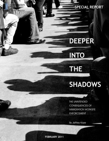 Deeper Into the Shadows