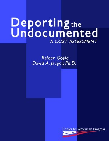 Deporting the Undocumented: A Cost Assessment - ILW.com