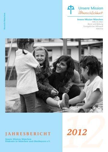 Jahresbericht 2012 - Innere Mission München