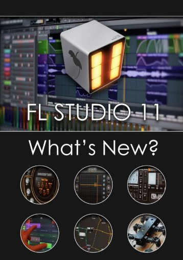 What's new in FL Studio 11 ? (web pdf) - Image-Line