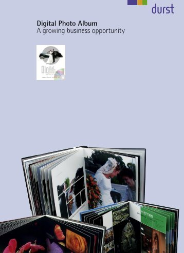 Digital Photo Album A growing business opportunity - Durst Image ...