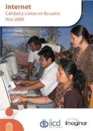 Internet: calidad y costos en el Ecuador, año 2009 - Imaginar