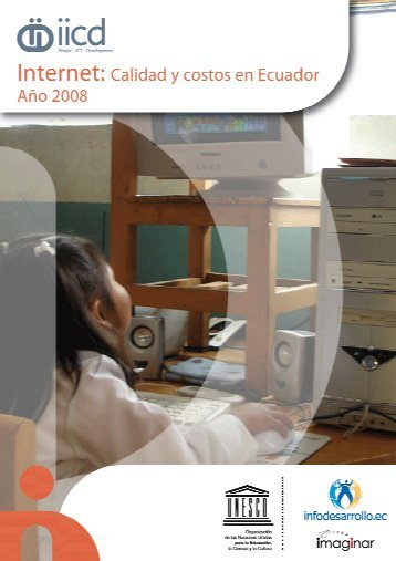 Internet: calidad y costos en Ecuador, 2008 - Imaginar