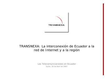 TRANSNEXA: La interconexión de Ecuador a la red de ... - Imaginar