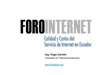 Calidad y costos de Internet en el Ecuador - Imaginar