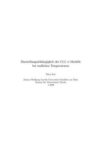 Darstellungsabhängigkeit der O(2) - Goethe-Universität